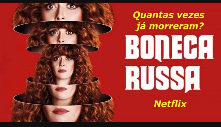 Reflexão Lúdica da Série Boneca Russa da Netflix