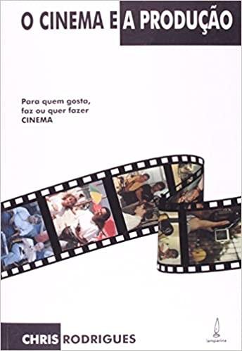 Livro Cinema e Produção de Chris Rodrigues - Editora Lamparina